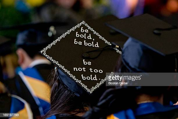 Marlene Perez a Suffolk University graduate decorated her cap with the message 'be bold be bold be not too bold' on her cap during her graduation...