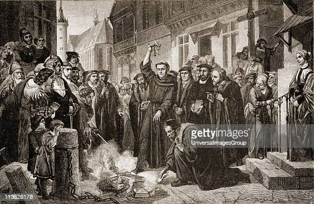 Martin Luther burning the Papal Bull along with the book of church law and many other books by his enemies on December 10 1520 in Wittenberg where...