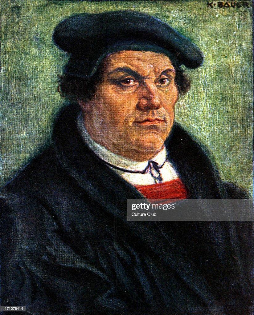 Martin Luther by <b>Karl Bauer</b> German reformer and amateur musician, 1483-1546. - martin-luther-by-karl-bauer-german-reformer-and-amateur-musician-picture-id171078414