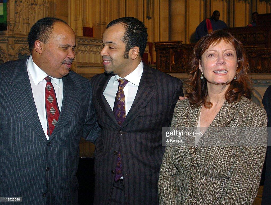 Martin Luther King III Jeffrey Wright and Susan Sarandon