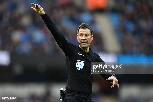 Match Referee Mark Clattenburg reacts during the Premier League match between Manchester City and Southampton at Etihad Stadium on October 23 2016 in...