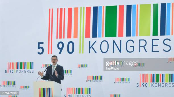 Mateusz Morawiecki Deputy Prime Minister and Minister of Economic Development and Finance speaks at Congress 590 in the new Exhibition and Congress...