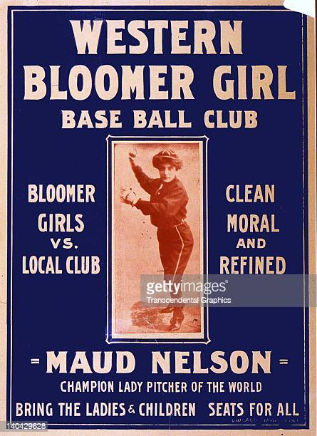 Maud Nelson the star woman baseball pitcher is pictured on a poster for the Western Bloomer Girls BBC printed in Chicago Illinois circa 1910