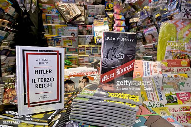 'Mein Kampf' by Adolf Hitler is displayed on a newsstand alongside copies 'Hitler And The Third Reich' by William L Shirer on June 11 2016 in Rome...