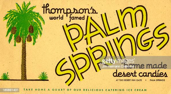 A menu for Thompson's reads 'Thompson's World Famed Home Made Candies Palm Springs' from 1950 in USA