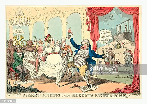 Merry Making On The Regents Birth Day Cruikshank George 17921878 Etcher George The Prince Regent Dancing And Drinking At A Lavish Party With The Wife...