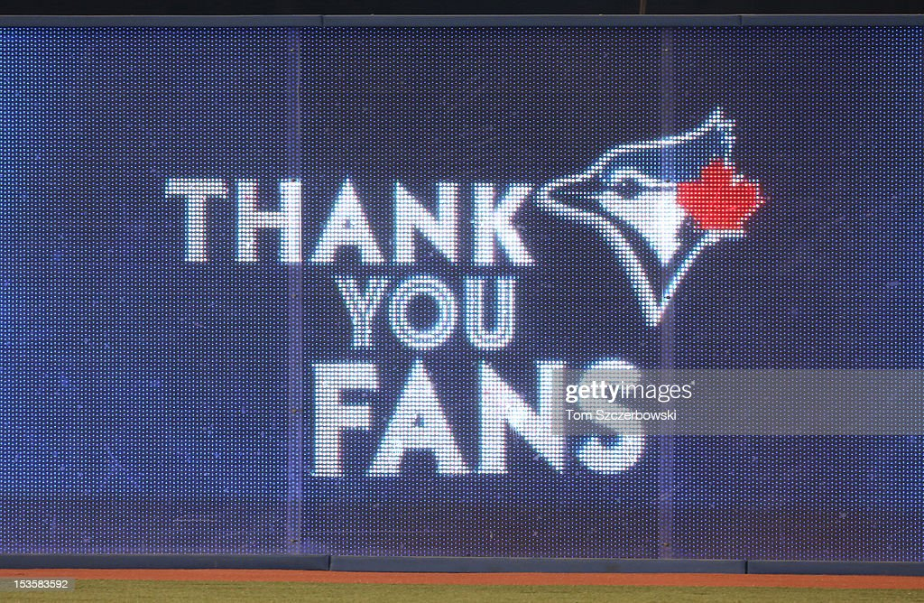 A message thanking fans on the electronic scoreboard thanks fans of the Toronto Blue Jays after their victory over the Minnesota Twins in MLB game action on October 3, 2012 at Rogers Centre in Toronto, Ontario, Canada.