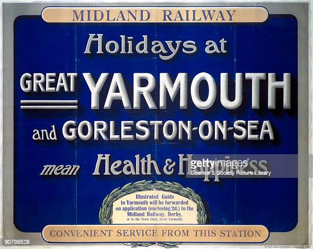 Midland Railway poster �Holidays at Great Yarmouth and GorlestononSea mean Health and Happiness�