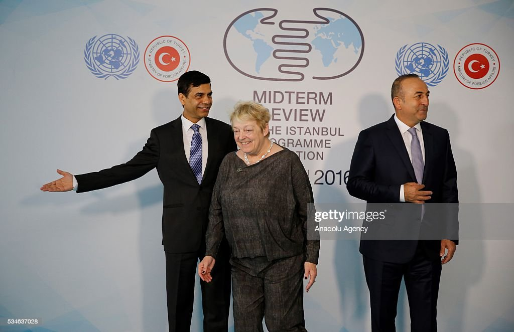Minister of Foreign Affairs of Turkey, Mevlut Cavusoglu (R), Belgian Minister of State Annemie Neyts-Uyttebroeck (C) and Under-Secretary-General and High Representative for the LDCs Gyan Chandra Acharya (L) are seen during the Midterm Review of the Istanbul Programme of Action in Antalya, Turkey on May 27, 2016. The Midterm Review conference for the Istanbul Programme of Action for the Least Developed Countries takes place in Antalya, Turkey from 27-29 May 2016. The conference will undertake a comprehensive review of the implementation of the Istanbul Programme of Action by the least developed countries (LDCs) and their development partners and likewise reaffirm the global commitment to address the special needs of the LDCs.