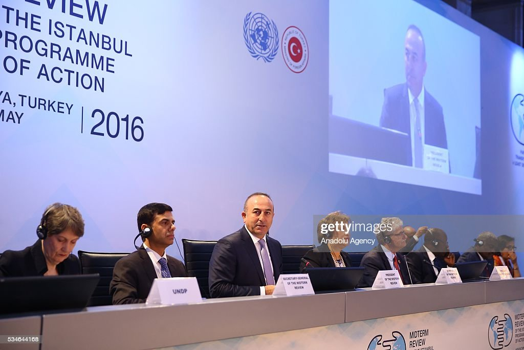 Minister of Foreign Affairs of Turkey, Mevlut Cavusoglu (3rd L) makes an opening speech during the Midterm Review of the Istanbul Programme of Action at Titanic Hotel in Antalya, Turkey on May 27, 2016. The Midterm Review conference for the Istanbul Programme of Action for the Least Developed Countries takes place in Antalya, Turkey from 27-29 May 2016. The conference will undertake a comprehensive review of the implementation of the Istanbul Programme of Action by the least developed countries (LDCs) and their development partners and likewise reaffirm the global commitment to address the special needs of the LDCs.