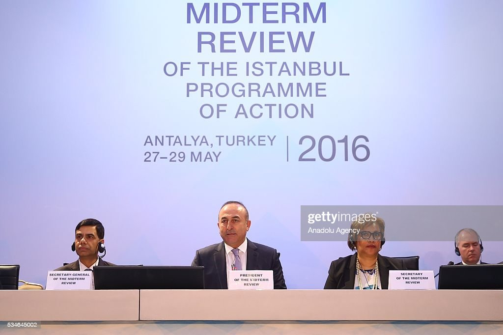 Minister of Foreign Affairs of Turkey, Mevlut Cavusoglu (2nd L) makes an opening speech during the Midterm Review of the Istanbul Programme of Action at Titanic Hotel in Antalya, Turkey on May 27, 2016. The Midterm Review conference for the Istanbul Programme of Action for the Least Developed Countries takes place in Antalya, Turkey from 27-29 May 2016. The conference will undertake a comprehensive review of the implementation of the Istanbul Programme of Action by the least developed countries (LDCs) and their development partners and likewise reaffirm the global commitment to address the special needs of the LDCs.