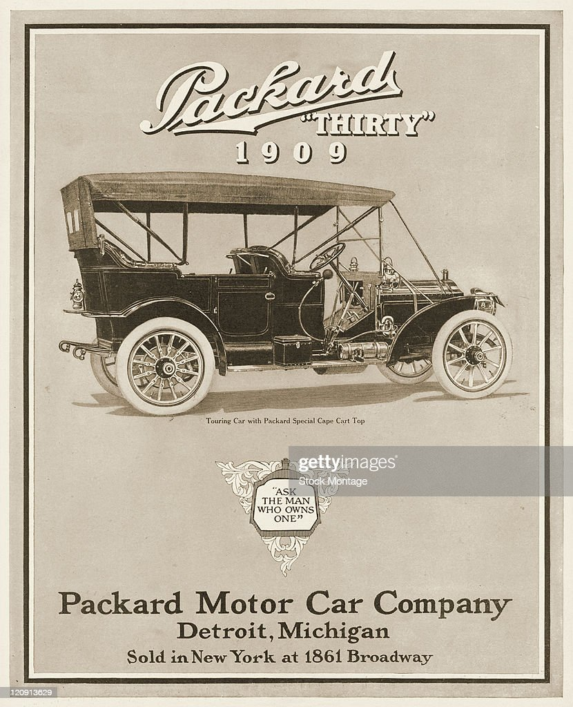 "A 1909 model Packard Thirty automobile is shown in a magazine advertisement from 1908 The ad suggests ""Ask the man who owns one"" The Touring Car..."