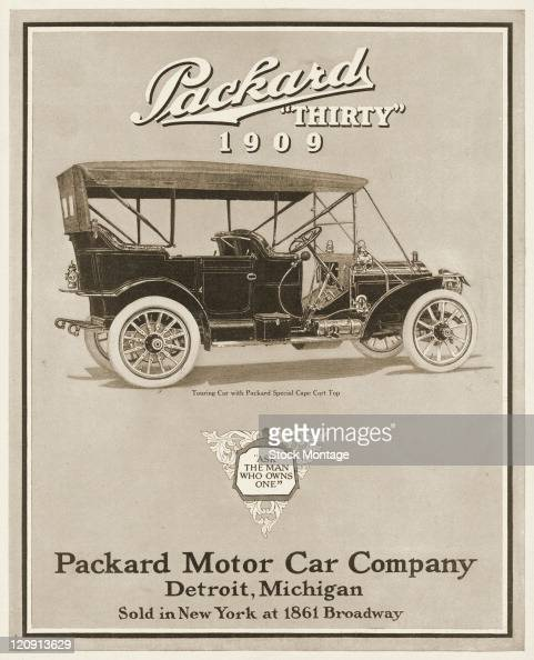 """A 1909 model Packard Thirty automobile is shown in a magazine advertisement from 1908 The ad suggests """"Ask the man who owns one"""" The Touring Car..."""