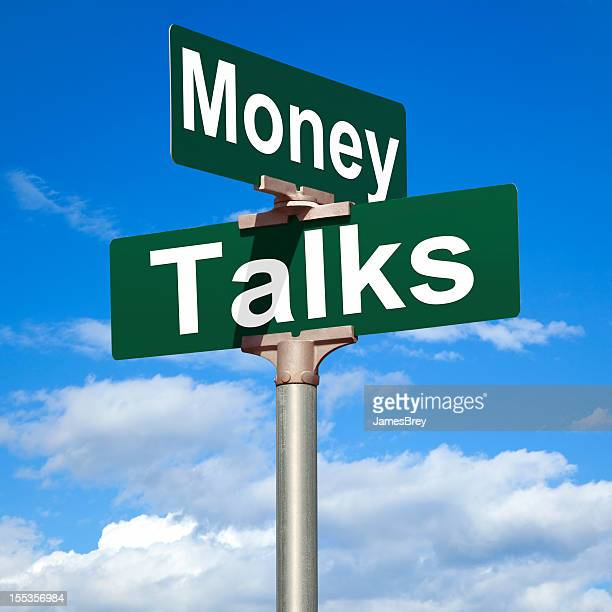 Money Talks Street Sign