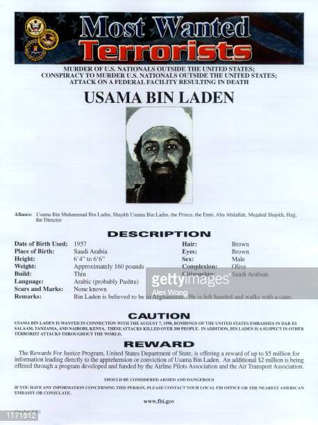 'Most Wanted Terrorist' poster of Osama bin Laden as released by the FBI October 10 2001 in Washington DC Osama Bin Laden is also wanted in...