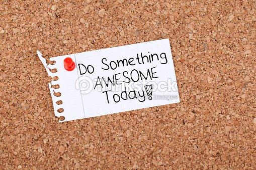 Motivacional Frase Notahacer Algo único Hoy Foto De Stock