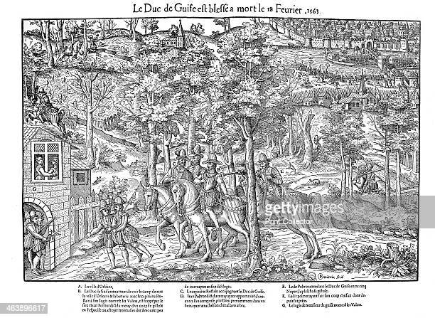 Murder of Francois de Lorraine Duc de Guise French Religious Wars 18 February 1563 Francois de Lorraine 2nd Duc de Guise one of the leaders of the...