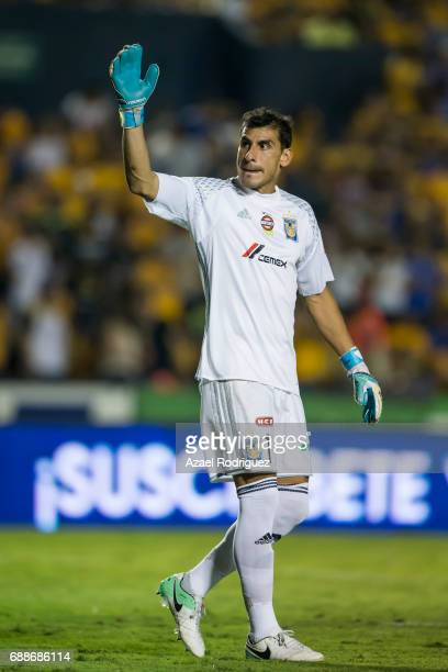 Nahuel Guzman goalkeeper of Tigres gestures during the Final first leg match between Tigres UANL and Chivas as part of the Torneo Clausura 2017 Liga...