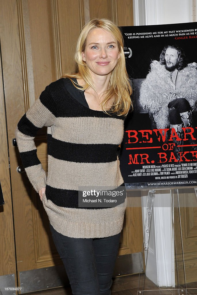 <a gi-track='captionPersonalityLinkClicked' href=/galleries/search?phrase=Naomi+Watts&family=editorial&specificpeople=171723 ng-click='$event.stopPropagation()'>Naomi Watts</a> attends the 'Beware of Mr. Baker' screening at the Crosby Street Hotel on November 27, 2012 in New York City.