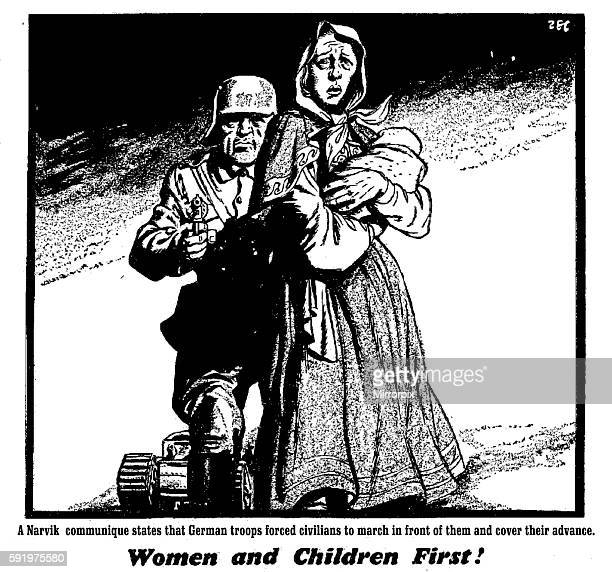 A Narvik communique states the German troops forced civilians to march in front of them to cover their advance Women and Children First 30th April...