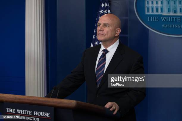 National Security Advisor H R McMaster delivered the press briefing in the James S Brady Press Briefing Room of the White House on Tuesday May 16 2017