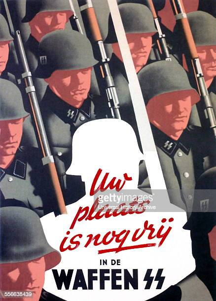 Nazi propaganda poster to recruit Dutch Waffen SS volunteers 'Nazi Your Place is Still Vacant in the Waffen SS' recruiting in the Netherlands during...