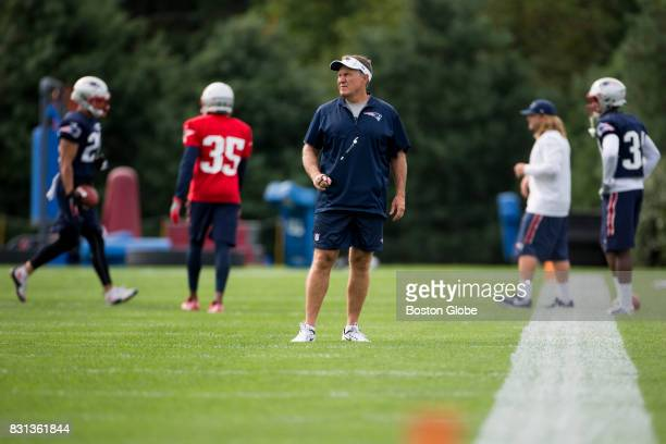 New England Patriots head coach Bill Belichick watches the team during training camp at Gillette Stadium in Foxborough Mass August 14 2017