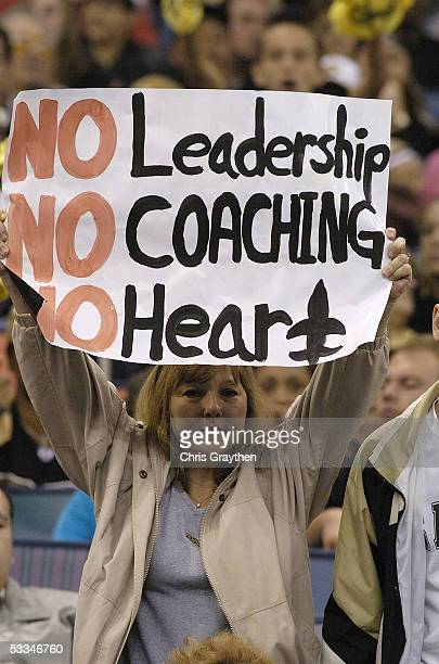 New Orleans Saints fan holds up a sign during the game against the Carolina Panthers at the Louisiana Superdome on December 5 2004 in New Orleans...
