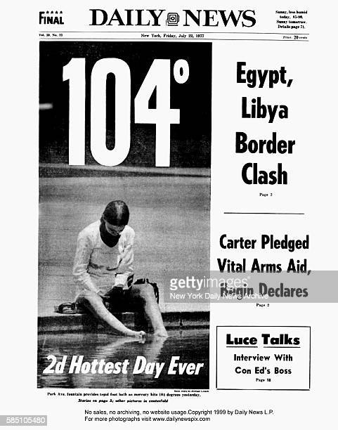 New York Daily News front page Friday July 22 1977 104 2d Hottest Day Ever Egypt Libya Border Clash Carter pledged vital arms aid