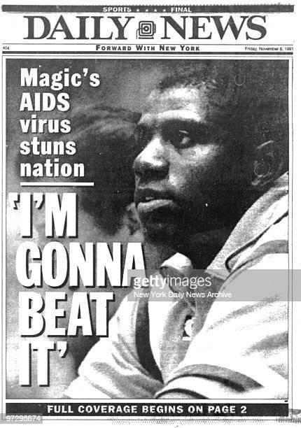 New York Daily News front page Friday November 8 Magic's AIDS virus stuns nation I'm Gonna Beat It Magic Johnson