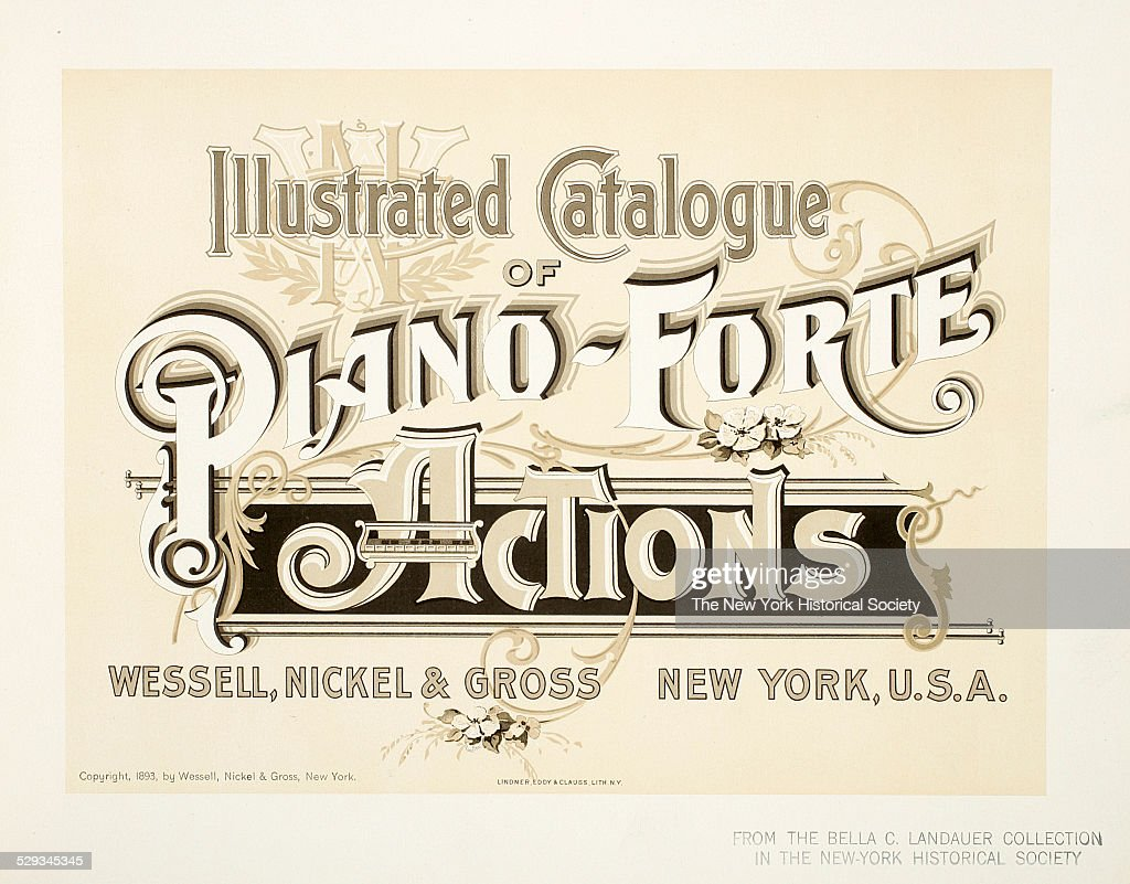 illustrated catalogue of piano forte actions wessell nickel printed catalog cover by wessell nickel gross
