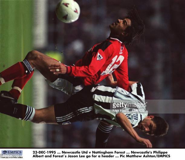 Newcastle United's Philippe Albert and Nottingham Forest`s Jason Lee battle for the ball