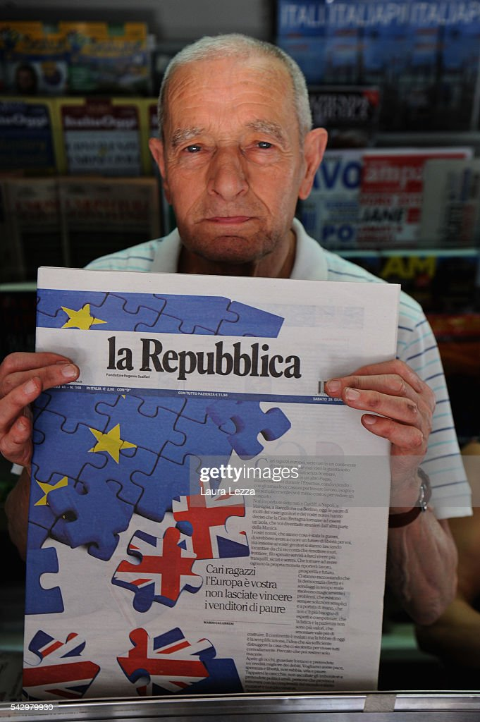 A newsagent shows one of the major italian newspaper 'La Repubblica' declaring about Brexit and UK leaving the European Union on June 25, 2016 in the town of Nola near Naples, Italy. The results from the historic EU referendum has been declared and the United Kingdom has voted to leave the European Union.