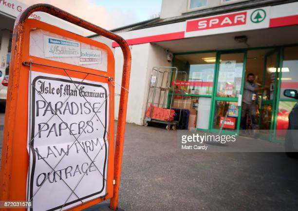 A newspaper bill references the Paradise Papers outside a shop on November 7 2017 in Peel Isle of Man The Isle of Man is a lowtax British Crown...