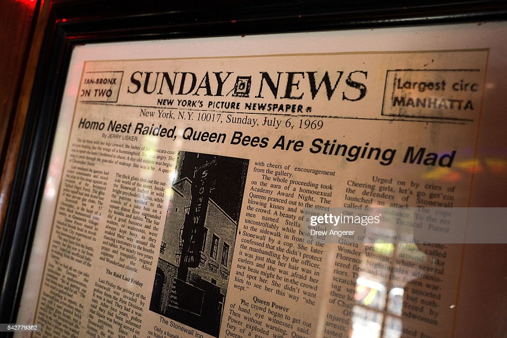 A newspaper from 1969 hangs on the wall near the front entrance at the Stonewall Inn on June 24, 2016 in New York City. President Barack Obama designated the Stonewall Inn and approximately 7.7 acres surrounding it as the first national monument dedicated 'to tell the story of the struggle for LGBT rights.' The tavern is considered the birthplace of the modern gay rights movement, where patrons fought back against police persecution in 1969.