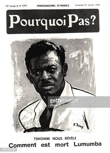 Newspaper 'Pourquoi Pas' Tshombe tells how Patrice Lumumba died 3111964 Congo