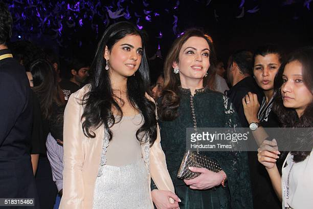 Nita Ambani Founder and Chairperson Reliance Foundation along with her daughter Isha Ambani during the opening show of Lakme Fashion Week...