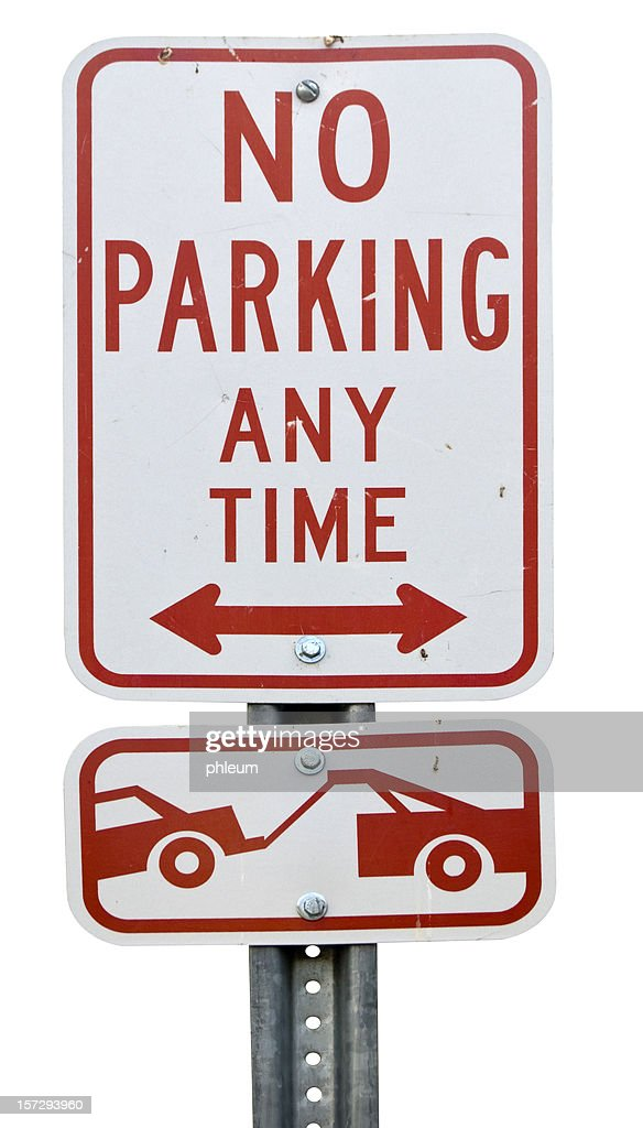 No Parking - Tow Away Zone sign