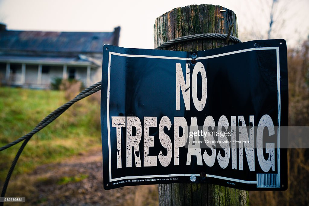 No Trespassing Sign; Misty Day