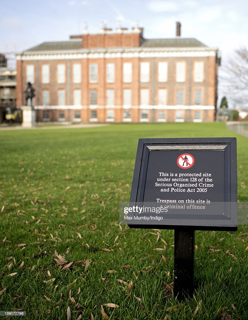 A no trespassing sign outside the State Apartments of Kensington Palace on January 08, 2013 in London, England. Prince William, Duke of Cambridge and Catherine, Duchess of Cambridge are scheduled to take up residence in apartment 1A of the Palace in 2013.