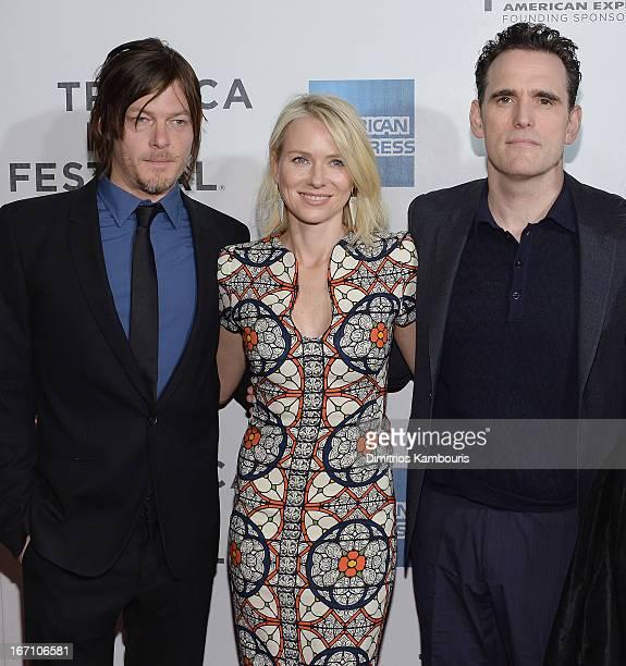 Norman Reedus Naomi Watts and Matt Dillion attend the screening of 'Sunlight Jr' during the 2013 Tribeca Film Festival at BMCC Tribeca PAC on April...