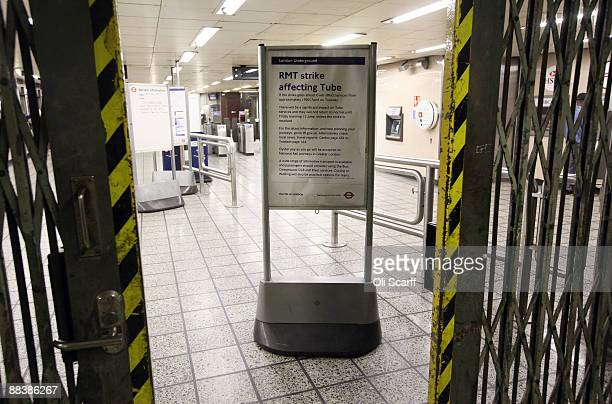 A notice informing commuters of the RMT Union's tube strike is displayed in Vauxhall Underground Station on June 10 2009 in London England A 48 hour...