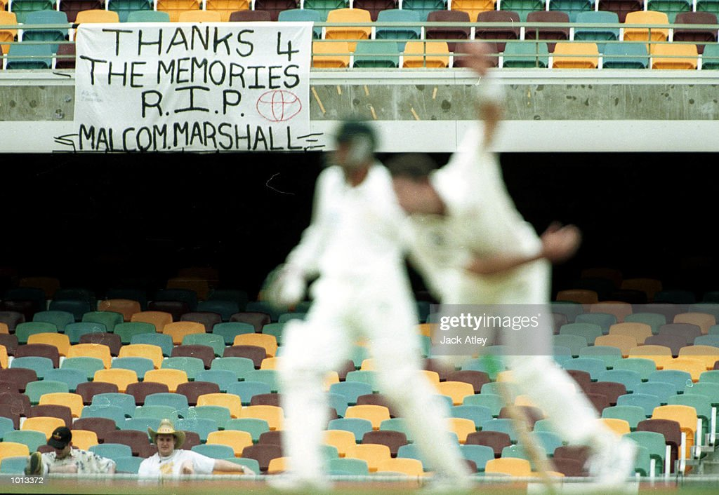 Cricket fans display a banner in respect of the legendary fast bowler Malcolm Marshall who died of cancer yesterdayduring the second days play of the...