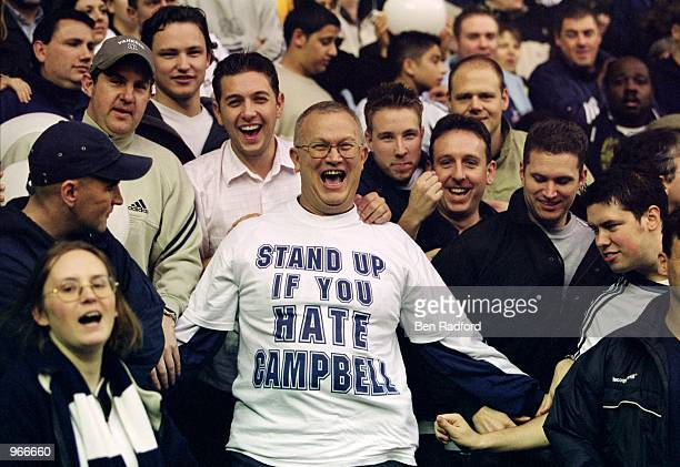 Spurs fans vent their feelings over the departure of explayer Sol Campbell to rivals Arsenal during the FA Barclaycard Premiership match between...