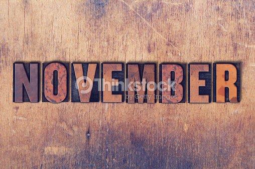 November Theme Letterpress Word on Wood Background : Foto de stock