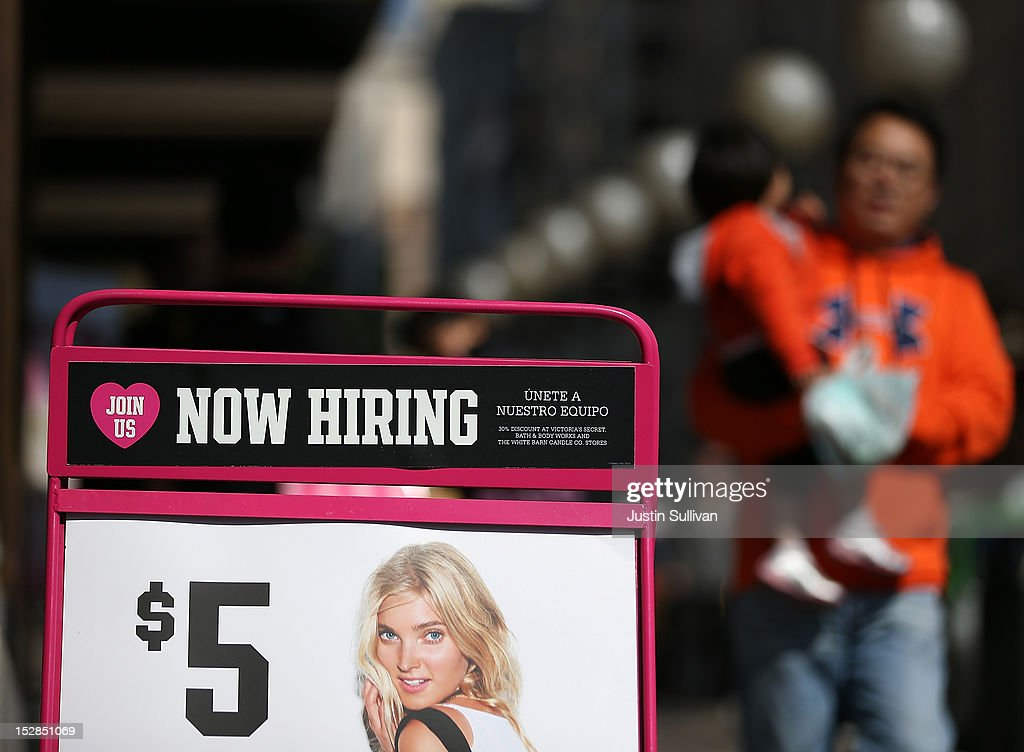 A 'now hiring' sign is posted in front of a clothing store on September 27, 2012 in San Francisco, California. The Labor Department reported that new claims for unemployment benefits fell by 26,000 this week to a seasonally-adjusted 359,000, the lowest level since July.