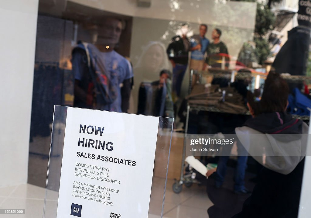 A 'now hiring' sign is posted in the window of a GAP store on September 27, 2012 in San Francisco, California. The Labor Department reported that new claims for unemployment benefits fell by 26,000 this week to a seasonally-adjusted 359,000, the lowest level since July.