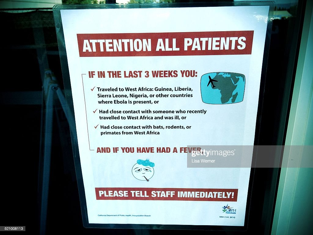 21 Oct 2014 Sign on a hospital door in California in response to the Ebola scare