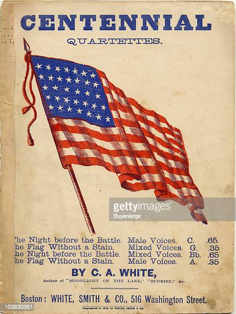 Old Glory or the Stars Stripes adorn the sheet music cover of Centennial Quartettes published by White Smith Company Boston 1876