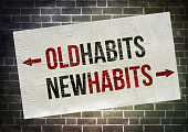 Old Habits - New Habits
